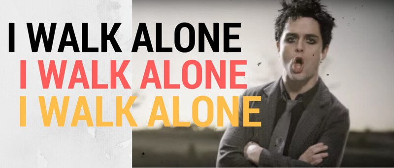 I walk alone - Greenday