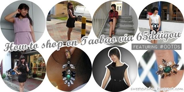 How to shop on Taobao via 65daigou  65daigou Taobao Haul OOTDs
