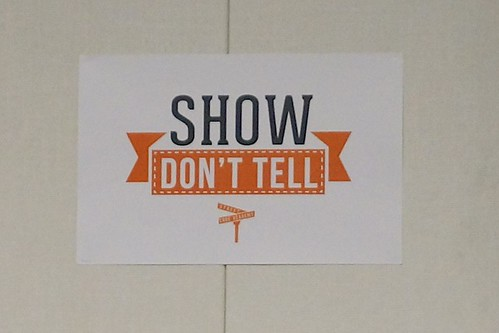 Motto at CodeCamp: Show, don't tell