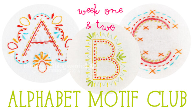 Alphabet Motif Club Week 1+2