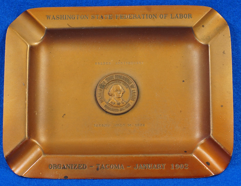 RD14480 1952 Brass Ashtray Washington State Federation of Labor Tacoma Union Made DSC06141