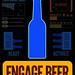 ENGAGE BEER by FAKEGRIMLOCK