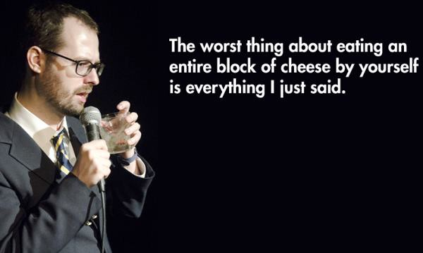 hilarious-stand-up-quotes-cheese