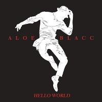 Aloe Blacc – Hello World