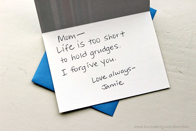 Life is too short to hold grudges. I forgive you.