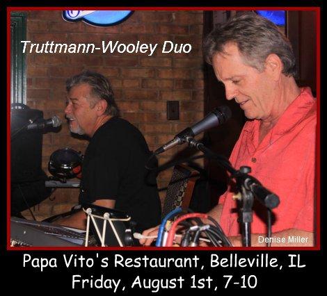 Truttmann-Wooley Duo 8-1-14