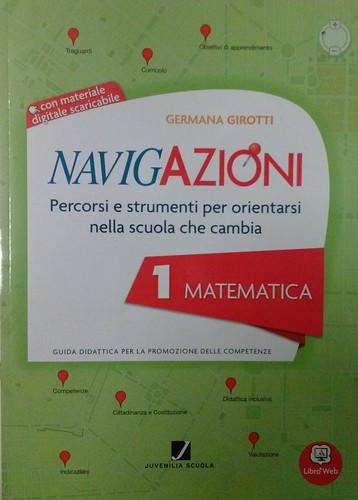 Navigazioni 1 Matematica con CD-Rom demo - Percorsi e strumenti per orientarsi nella scuola che cambia - Guida Didattica per Insegnanti della Scuola Primaria