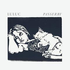 Luluc- Passerby