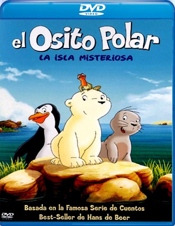 El osito polar: la isla misteriosa [DVD5][PAL][Castellano, Ingl�s][2005][1Fichier - Uploaded]