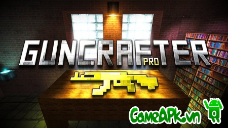 Guncrafter PRO v1.8.7 hack full tiền cho Android