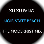 Xu Xu Fang The Modernist