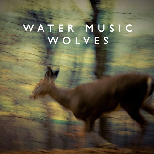 Water Music - Wolves