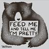 Feed Me And Tell Me I'm Pretty / Tshirts, prints, iPhone cases and more https://goo.gl/7LTp6R #tshirt #customtshirts #tshirtdesign #iphonecase #iphone6case #cheaptshirts #tee #graphictees #tshirts #tobiasfonseca #tobefonseca #cooldesigns #funnytshirts #co