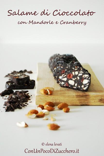 Salame di cioccolato mandorle e cranberry