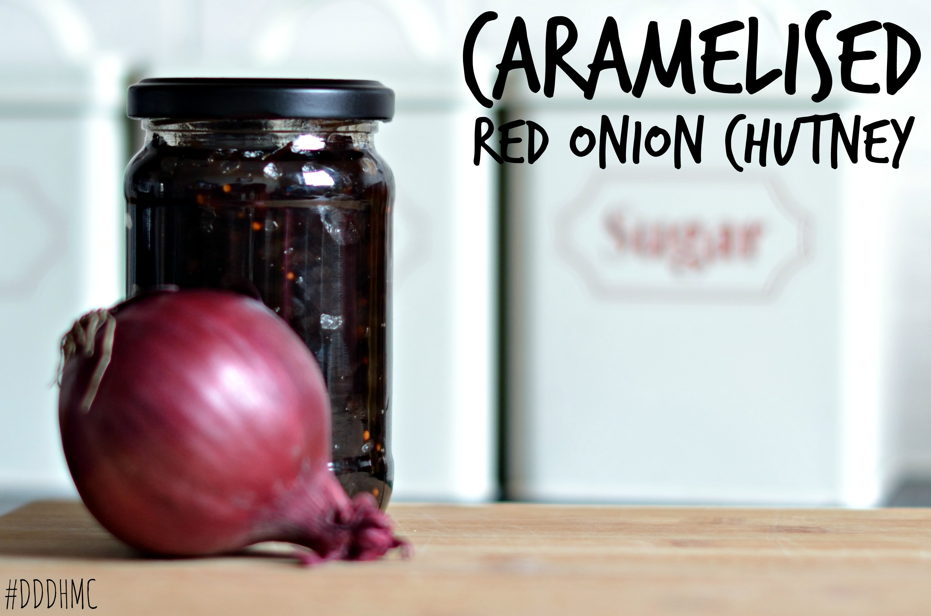 Caramelised Red Onion Chutney - Diddle Diddle Dumpling's Home Made Christmas