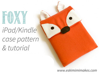 Foxy iPad And Kindle Cosy Pattern And Tutorial