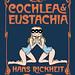 Cochlea & Eustachia by Hans Rickheit