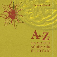 Ottoman Numismatics Manual From A to Z