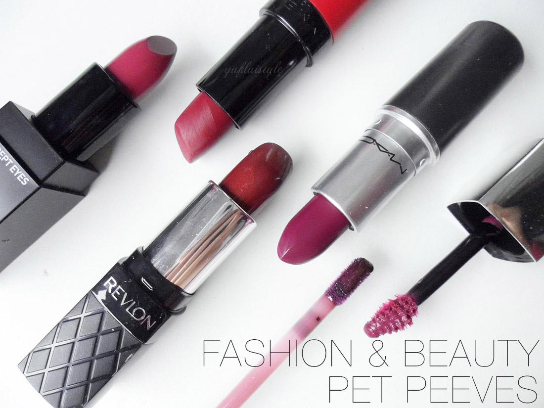 Fashion & Beauty Pet Peeves