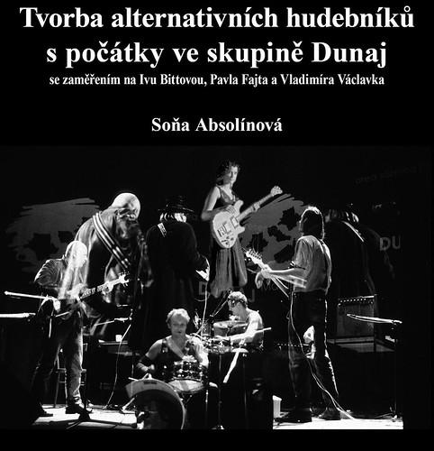 Tvorba alternativních hudebníků s počátky ve skupině Dunaj