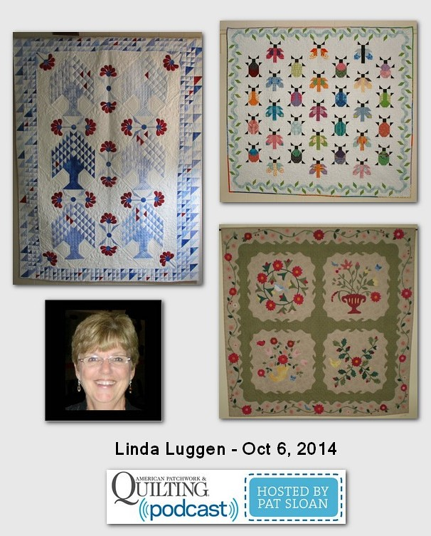 American Patchwork and Quilting Pocast Linda Luggen Oct 2014