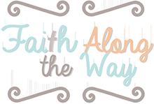 Faith Along the Way
