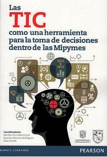 portada Las TIC como herramienta para la toma de decisiones dentro de las Mipymes