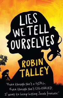 Robin Talley, Lies We Tell Ourselves