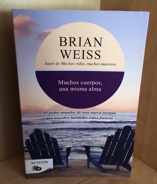 Muchos Cuerpos, una Misma Alma. Brian Weiss