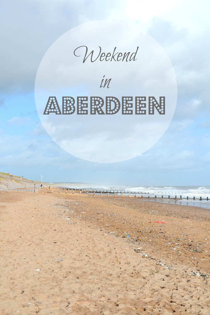 Weekend in Aberdeen