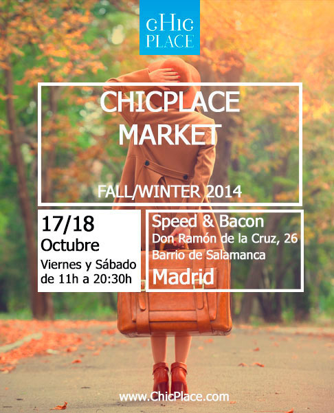 ChicPlace Market Madrid Fall Winter 2014