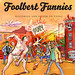 Foolbert Funnies: Histories and Other Fictions by Frank Stack