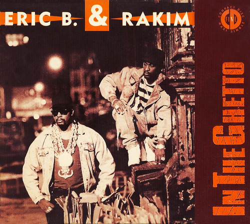Eric B & Rakim - In The Ghetto (Front)