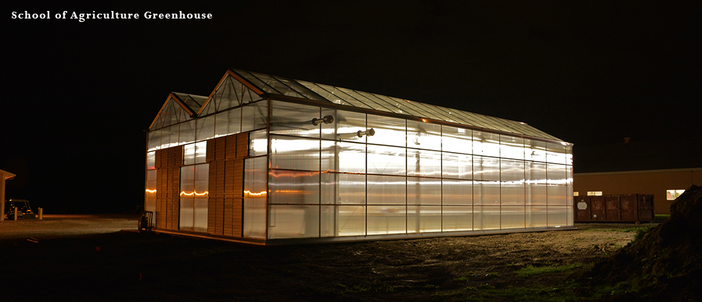 School of Agriculture Greenhouse