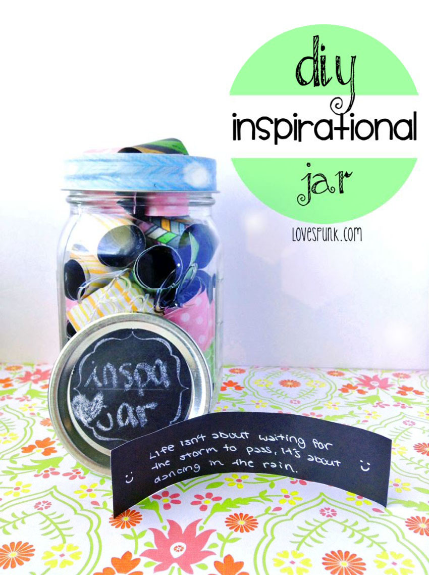 DIY Inspirational Quote/Message Jar | LoveSpunk