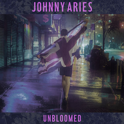 Johnny Aries - Unbloomed