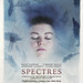 'Spectres' _ Poster