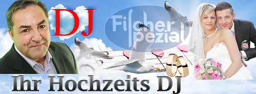 Ihr Hochzeits DJ -  Karl-Heinz Fischer