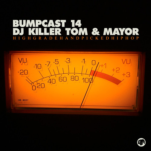 Bumpcast 14 - DJ Killer Tom & Mayor