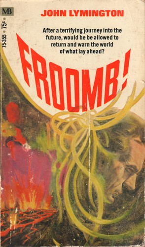 Froomb! by John Lymington. Macfadden Books 1970. Cover artist Jack Faragasso
