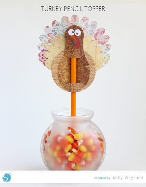 Turkey Pencil Topper by Kelly Wayment for Silhouette