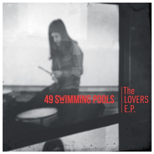 49 Swimming Pools - The Lovers E.P.