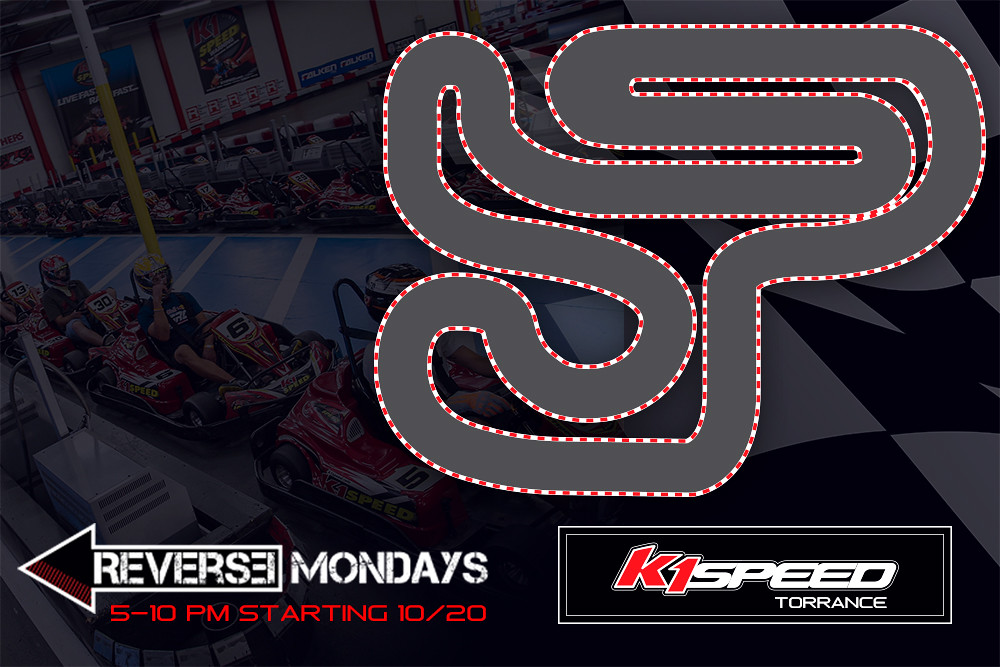 Reverse Monday at K1 Speed!   K1 Speed