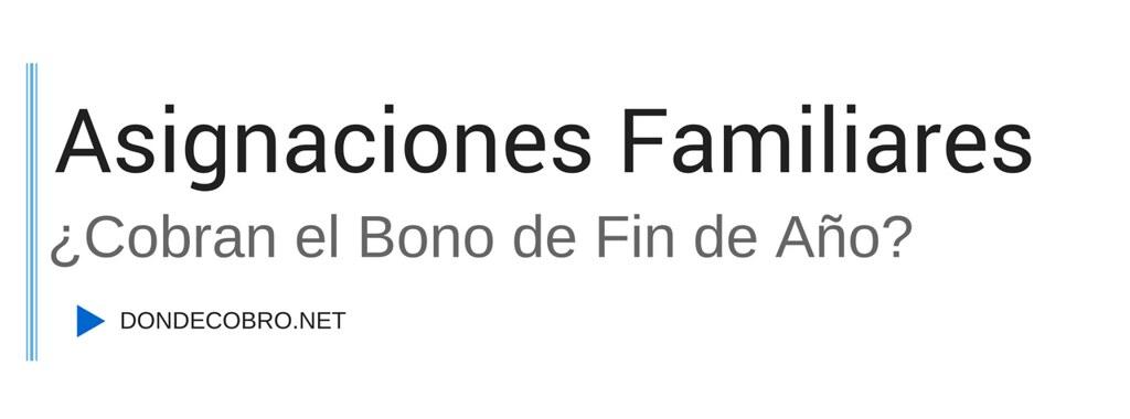 Asignaciones Familiares bono de fin de año