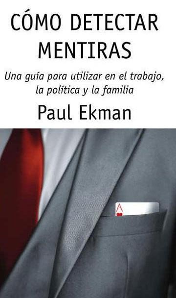 Cómo Detectar Mentiras - Paul Ekman
