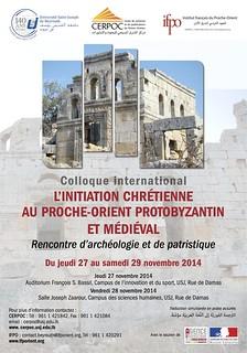 Colloque : L'initiation chrétienne au Proche-Orient protobyzantin et médiéval (Beyrouth, 27-29 novembre 2014)