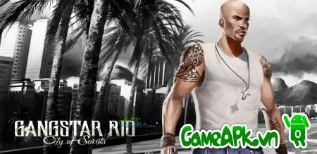 Gangstar Rio: City of Saints v1.1.6e hack full tiền cho Android