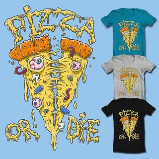 Pizza Or Die!