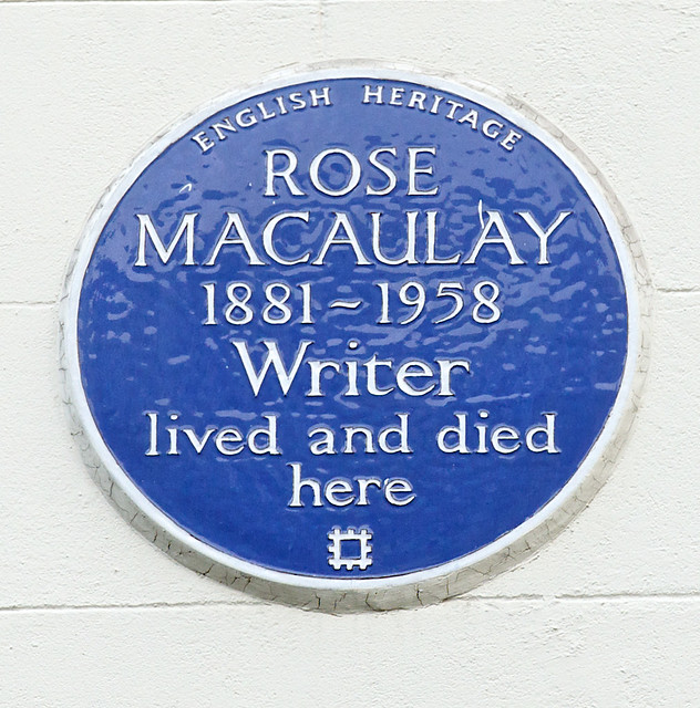 Rose Macaulay blue plaque - Rose Macaulay 1881-1958 writer lived and died here