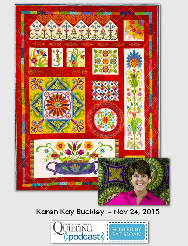 American Patchwork and Quilting Pocast Karen Kay Buckley Nov 2014